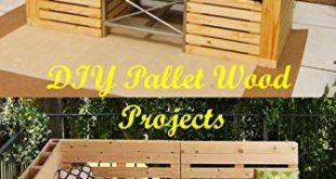 Amazon.com: DIY Pallet Wood Projects: Simple Wood Pallet Ideas .
